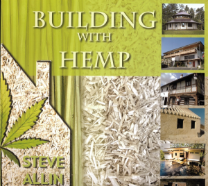 BUILDING WITH HEMP 2nd Edition - STEVE ALLIN